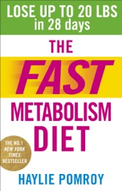 The Fast Metabolism Diet