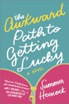 The Awkward Path To Getting Lucky