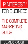 Pinterest For Business The Complete Marketing Guide