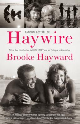 Haywire - Brooke Hayward book
