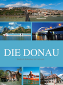 Die Donau - Der Storm im Herzen Europas