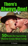 Theres Always One 50 Rules For Surviving Marine Corps Boot Camp