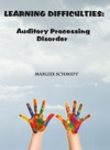 Learning Difficulties Auditory Processing Disorder
