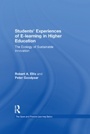 Students' Experiences of e-Learning in Higher Education PDF Download