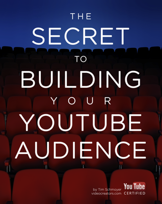 The Secret to Building your YouTube Audience - Tim Schmoyer book