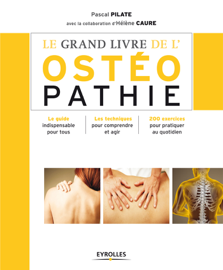 Le grand livre de l'ostéopathie