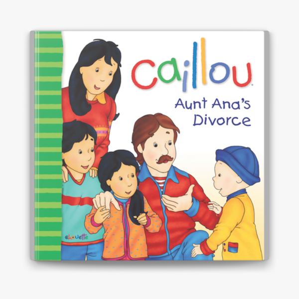 Caillou Aunt Ana S Divorce On Apple Books