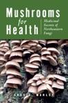 Mushrooms For Health