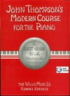 John Thompsons Modern Course For The Piano - First Grade