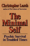 The Minimal Self Psychic Survival In Troubled Times