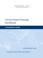 The EU Patent Package Handbook