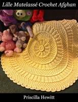Lille Matelassé Crochet Afghan