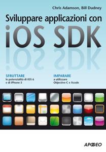 Sviluppare applicazioni con iOS SDK Libro Cover