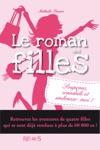 Le Roman Des Filles  Soupons Scandale Et Embrasse-moi