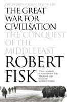 Robert Fisk - The Great War for Civilisation artwork