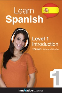 Learn Spanish -  Level 1: Introduction (Enhanced Version) Book Cover