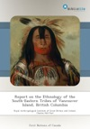 Report On The Ethnology Of The South-Eastern Tribes Of Vancouver Island British Columbia