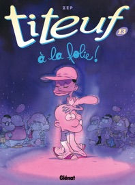 TITEUF - TOME 13