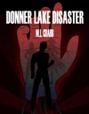 Donner Lake Disaster