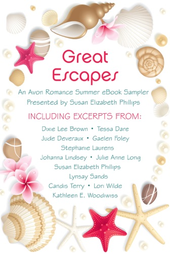 Dixie Lee Brown, Tessa Dare, Gaelen Foley, Stephanie Laurens, Julie Anne Long, Lynsay Sands, Candis Terry, Lori Wilde, Jude Deveraux, Johanna Lindsey, Susan Elizabeth Phillips & Kathleen E. Woodiwiss - Great Escapes