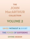 The John MacArthur Collection Volume 2