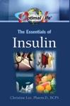 Optimal Life The Essentials Of Insulin