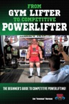 From Gym Lifter To Competitive Powerlifter