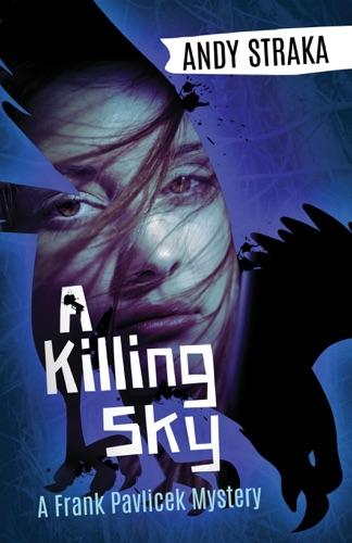 Andy Straka - A Killing Sky