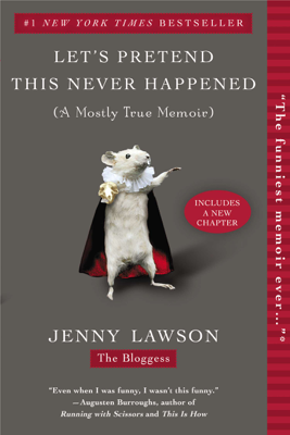 Let's Pretend This Never Happened - Jenny Lawson book