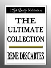 René Descartes - The Ultimate Collection