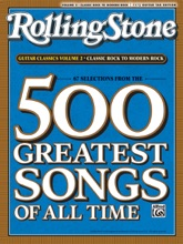 Selections from Rolling Stone Magazine's 500 Greatest Songs of All Time: Classic Rock to Modern Rock