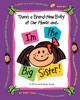 There's A Brand-New Baby At Our House And...I'm The Big Sister!