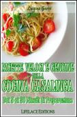 Ricette Veloci e Genuine della Cucina Casalinga
