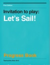 Invitation To Play Lets Sail Progress Book