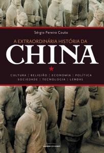 A extraordinária história da China Book Cover