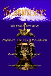 The Samurai Series: The Book of Five Rings, Hagakure & Bushido