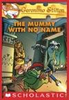 Geronimo Stilton 26 The Mummy With No Name