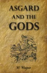 Asgard And The Gods - The Tales And Traditions Of Our Northern Ancestors Froming