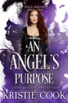 An Angels Purpose