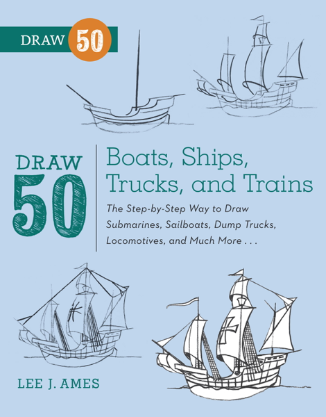 Draw 50 Boats, Ships, Trucks, and Trains