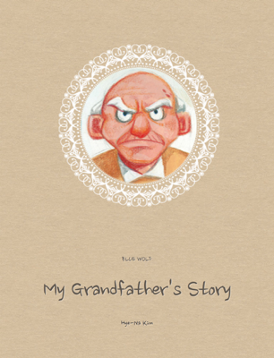 My Grandfather's Story (English+Korean) - Hye-Na Kim book
