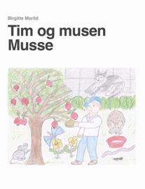Tim og musen Musse book
