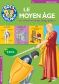 Les Incollables : Le Moyen-Âge