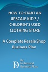How To Start An Upscale Kids  Childrens Used Clothing Store A Complete Resale Shop Business Plan