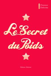 Le Secret du Poids Par Le Secret du Poids