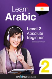 Download and Read Online Learn Arabic - Level 2: Absolute Beginner Arabic (Enhanced Version)