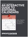 An Interactive Guide To Editorial Calendars
