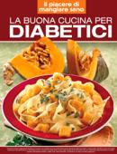 La buona cucina per diabetici