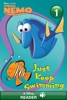 Finding Nemo:  Just Keep Swimming!