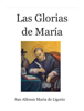 San Alfonso MarГa de Ligorio - Las Glorias de Maria ilustraciГіn